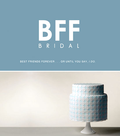 BFF Bridal, wedding planning ideas e-mail newsletter
