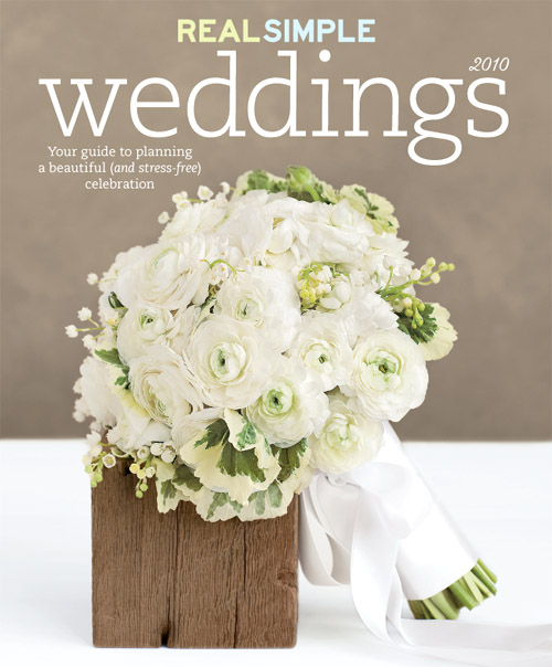 Real Simple Weddings Magazine 2010
