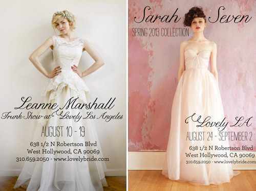 Lovely Bride Trunk Shows for Sarah Seven and Leann Marshall