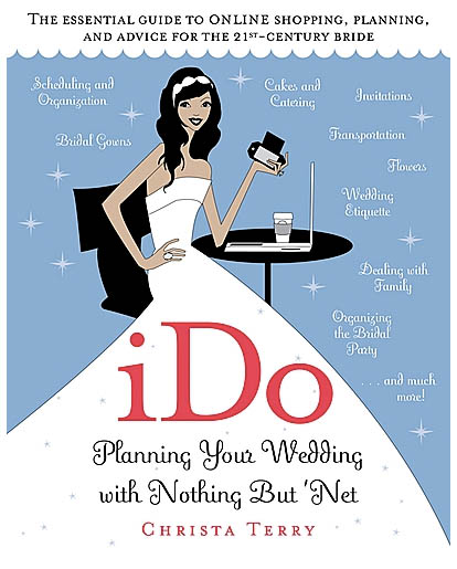 Christa Terry, Never teh bride, internet wedding planning book