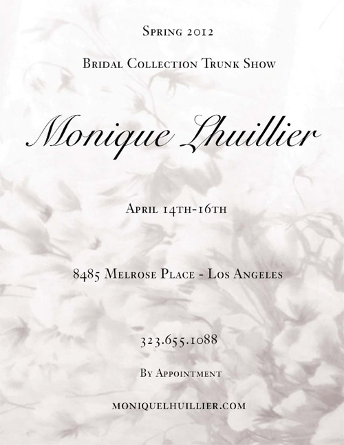 Monique Lhuillier Spring 2012 Bridal Trunk Show