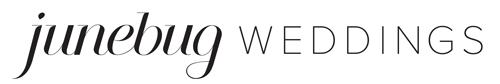 Junebug Weddings - Wedding Blog