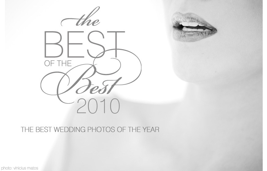 Best photo of 2010 - Vinicus Matos - Brazil and destination wedding photographer