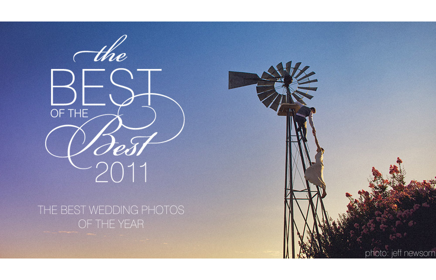 Best photo of 2011 - Jeff Newsom - Los Angeles, California destination wedding photographer