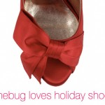 Junebug's Favorite Hot Holiday Shoes!