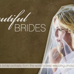 All New Beautiful Brides Fashion Report from the World's Best Wedding Photographers