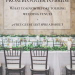 What to Know Before Touring Wedding Venues + a Free Wedding Guest List Spreadsheet