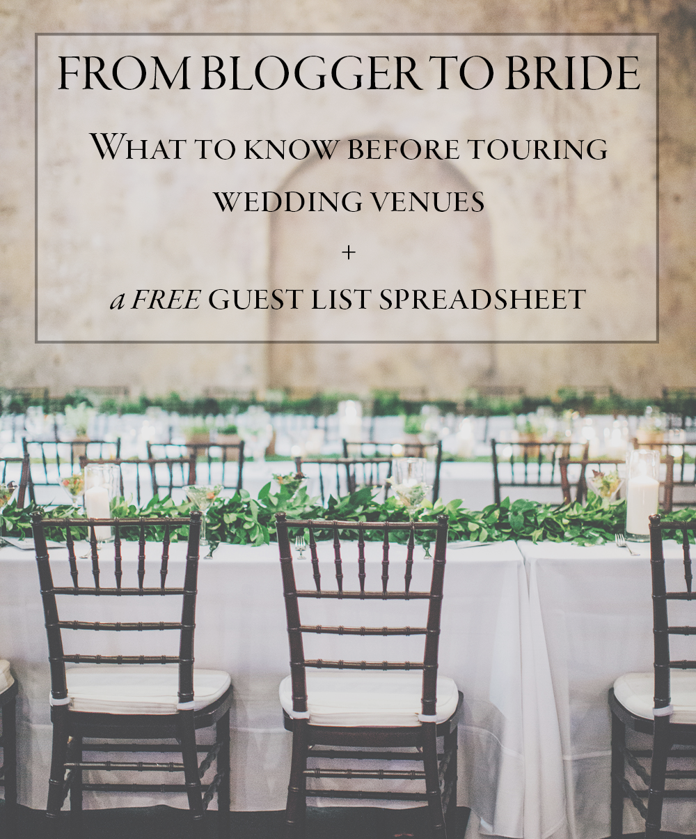What to know before touring wedding venues a free wedding guest what to know before touring wedding venues a free wedding guest list spreadsheet junebug weddings junglespirit Choice Image