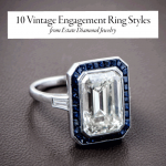 10 Vintage Engagement Ring Styles You Will Love!