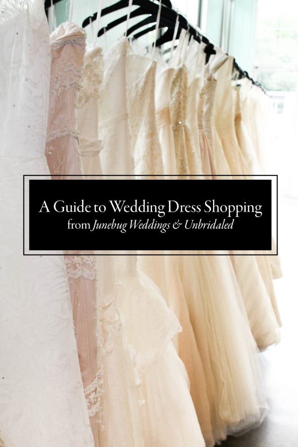 How to Shop for Your Dream Wedding Dress | Junebug Weddings