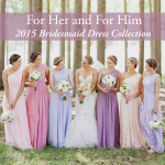 Gorgeous Bridesmaid Dresses from For Her and For Him