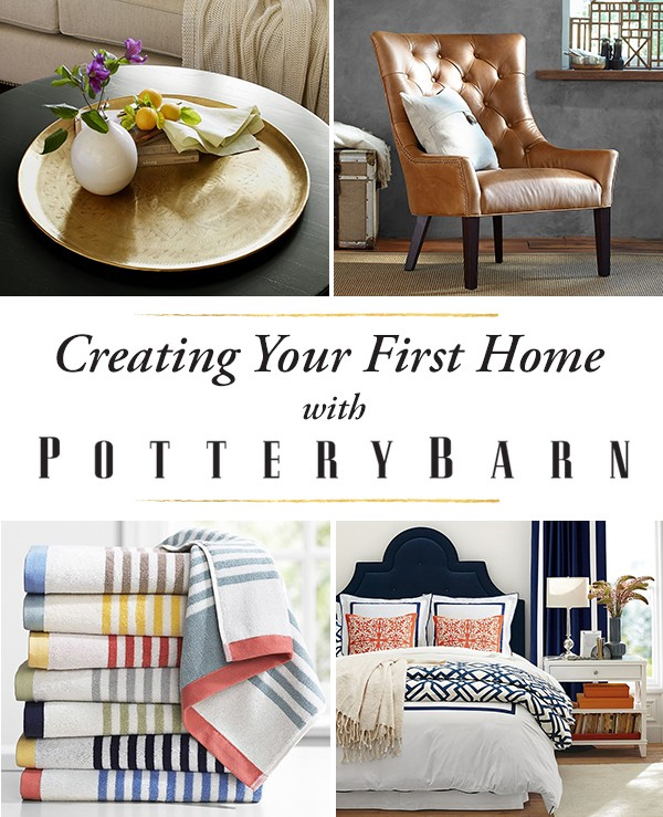 Creating Your First Home With Pottery Barn + $500 Gift