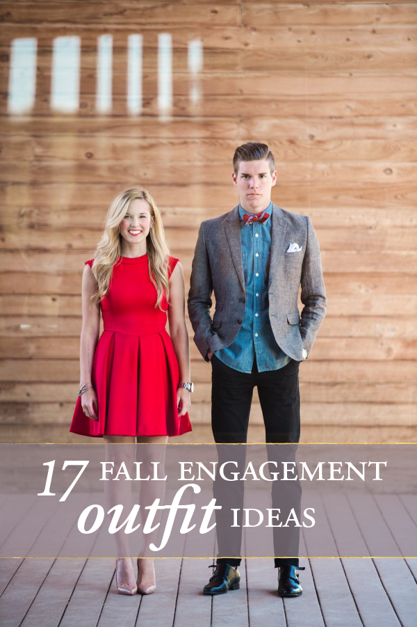 17 fall engagment outfit ideas