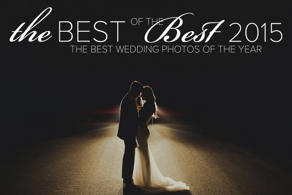 2015 best of the best wedding photo collection