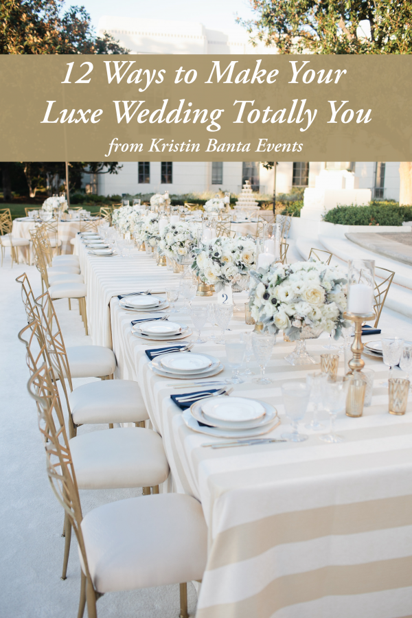 12 ways to make your luxe wedding totally you