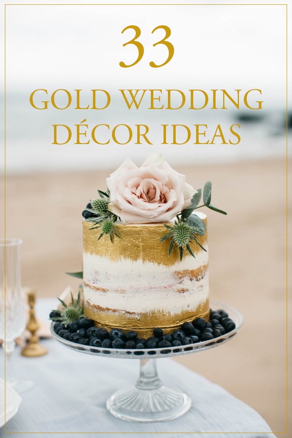 Make your wedding d cor shine with these gold accent ideas for Decor gold blog