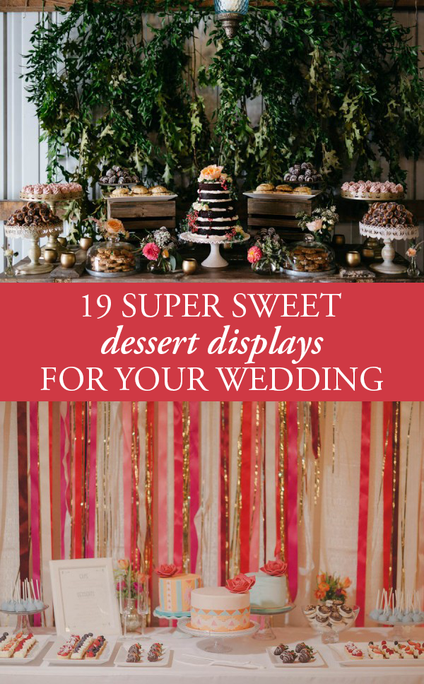 wedding dessert displays