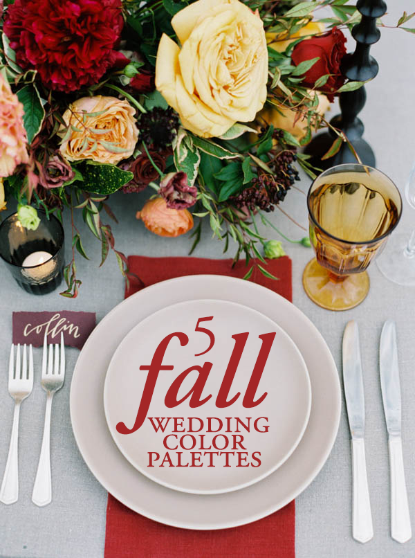 5 Gorgeous Fall Wedding Color Palettes Junebug Weddings