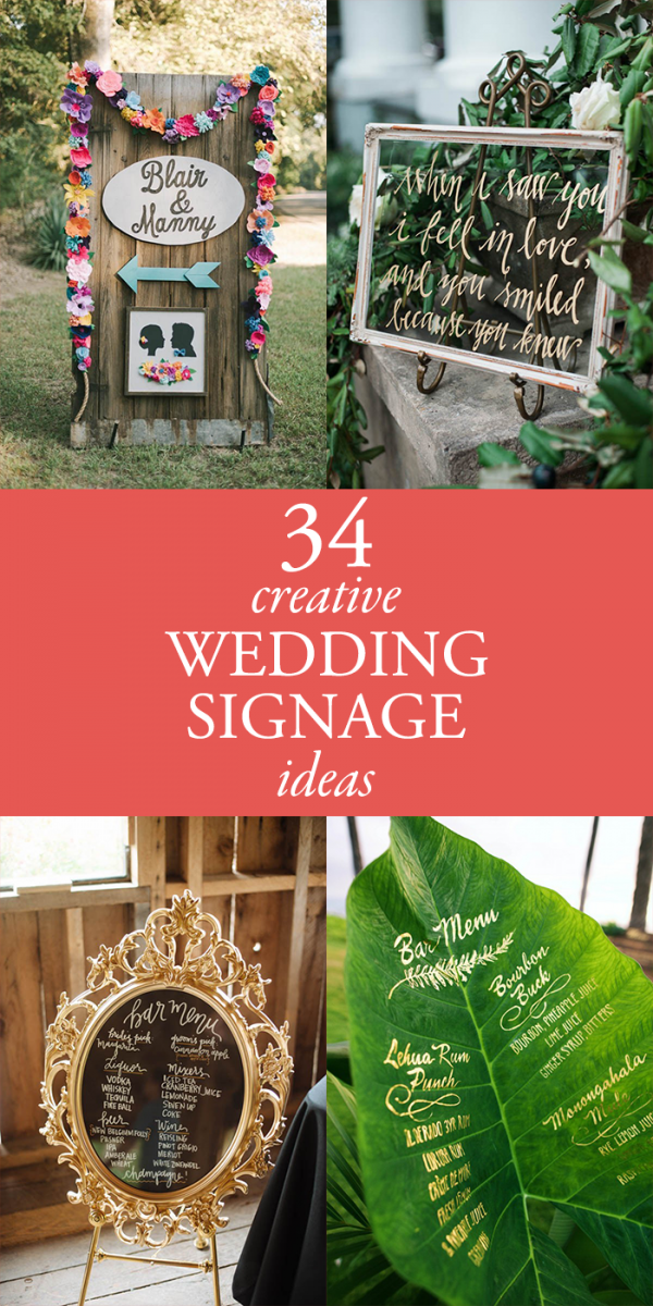 Make A Statement With These 34 Creative Wedding Signage Ideas Junebug Weddings