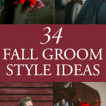34 Fall Groom Style Ideas That are Cooler Than Cool