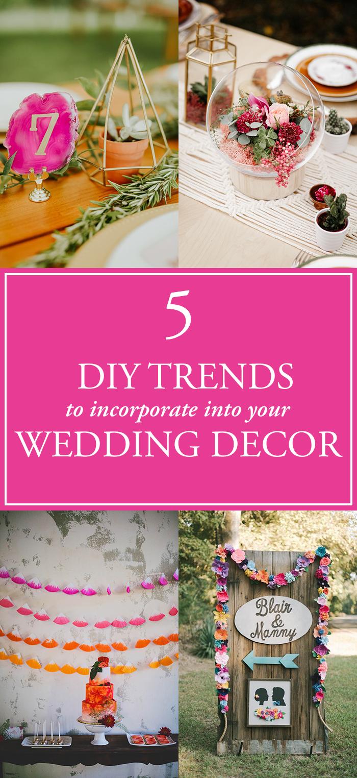 5 DIY Wedding Decor Trends Perfect For Any Skill Level | Junebug ...