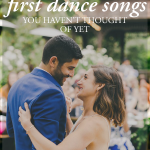 80 First Dance Songs You Haven't Thought Of Yet