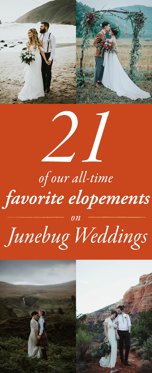 Our Top 21 Favorite Elopements on Junebug Weddings