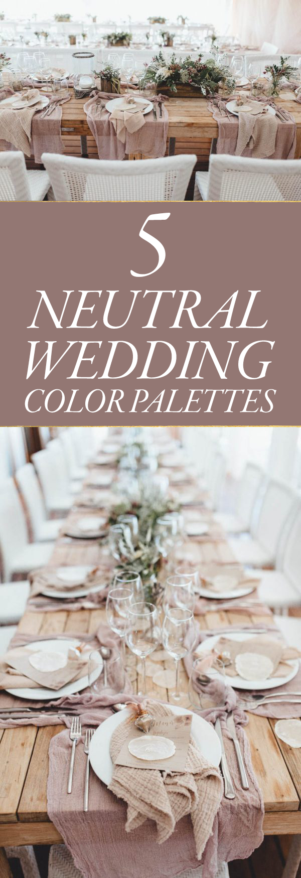 5 Strikingly Beautiful Neutral Wedding Color Palettes Junebug Weddings