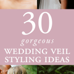 30 Styling Ideas for Your Wedding Veil