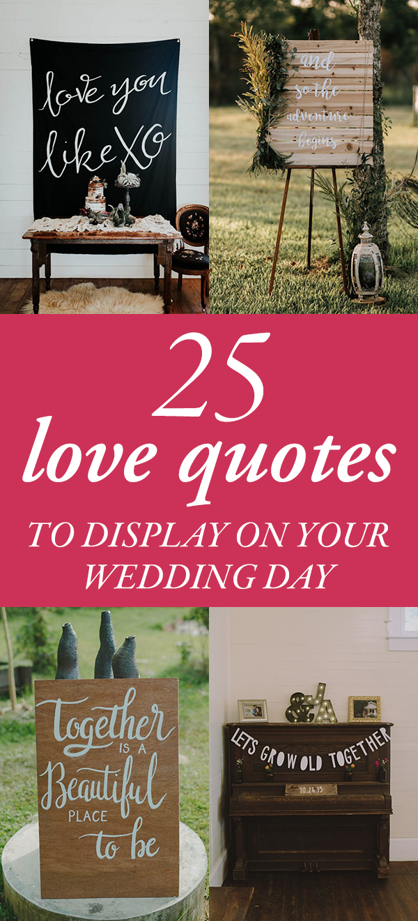 Wedding Day Quotes 25 Love Quotes To Display On Your Wedding Day  Junebug Weddings
