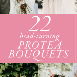 22 Head-Turning Protea Bouquets for Your Wedding Day