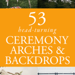 53 Head-Turning Wedding Ceremony Arches and Backdrops