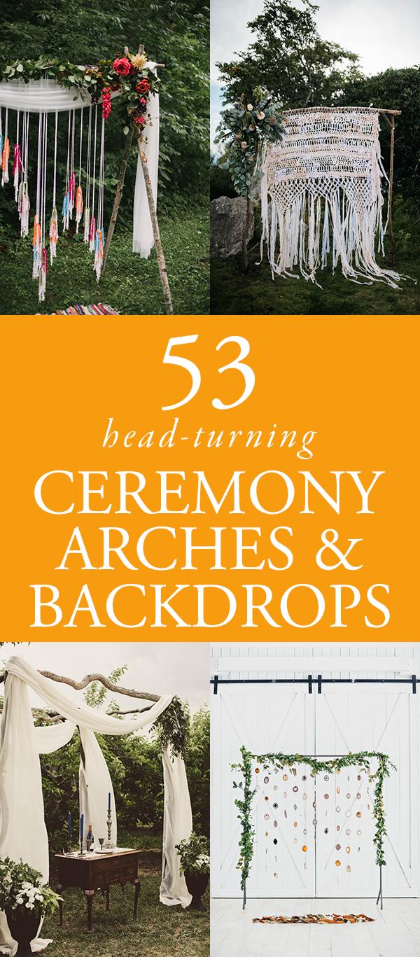 53 Head Turning Wedding Ceremony Arches And Backdrops Junebug Weddings