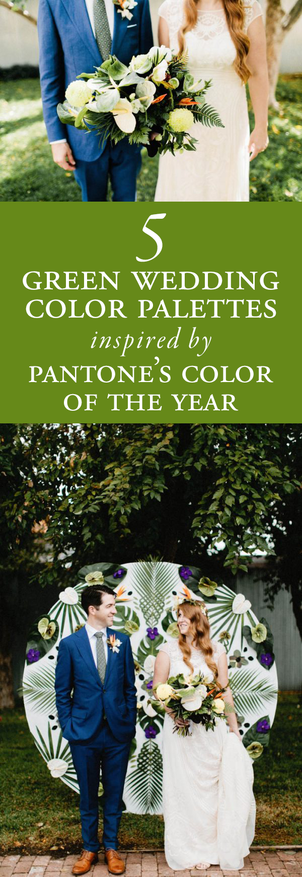 5 Green Wedding Palettes Inspired by Pantone's Color of the Year