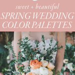 5 Sweet Spring Wedding Color Palette Ideas