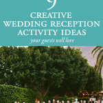 9 Creative Reception Activities Your Guests Will Love