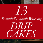 13 Beautifully Mouth-Watering Drip Cakes for Your Wedding