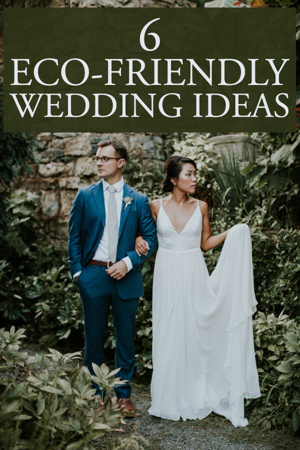 6 Ideas for an Eco-Friendly Wedding | Junebug Weddings