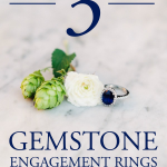 3 Gemstone Engagement Rings You Haven't Considered