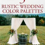 5 Rustic Wedding Color Palette Ideas