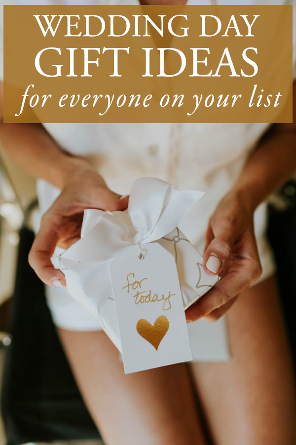 Wedding Day Gift Ideas For Everyone On Your List Junebug Weddings