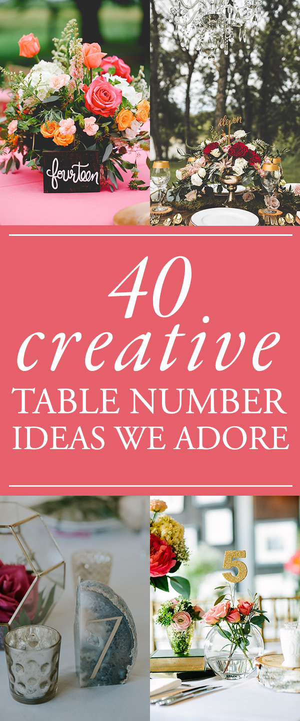 40 Reception Table Numbers We Absolutely Adore | Junebug Weddings