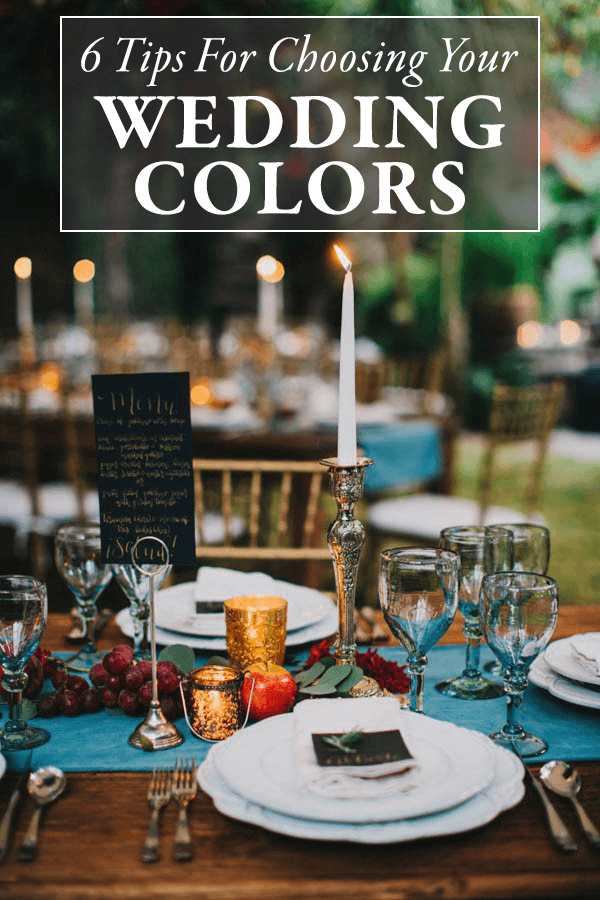 6 Tips For Choosing Your Wedding Colors Junebug Weddings