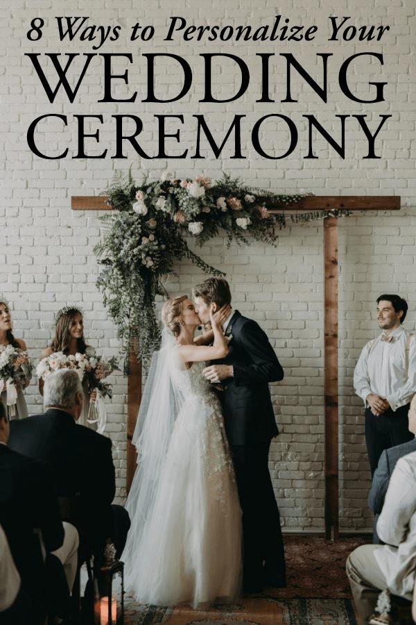 8 Ways To Personalize Your Wedding Ceremony