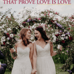 37 Adorable Photos of Same-Sex Couples That Prove Love is Love