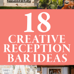 18 Creative Reception Bar Ideas