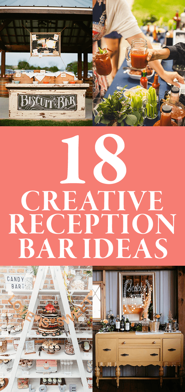 18 Creative Reception Bar Ideas Junebug Weddings