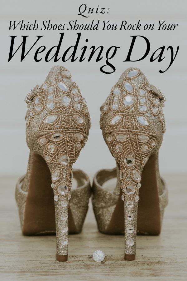 Quiz Which Bridal Shoes Should You Rock On Your Wedding Day