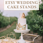 The Best Etsy Wedding Cake Stands