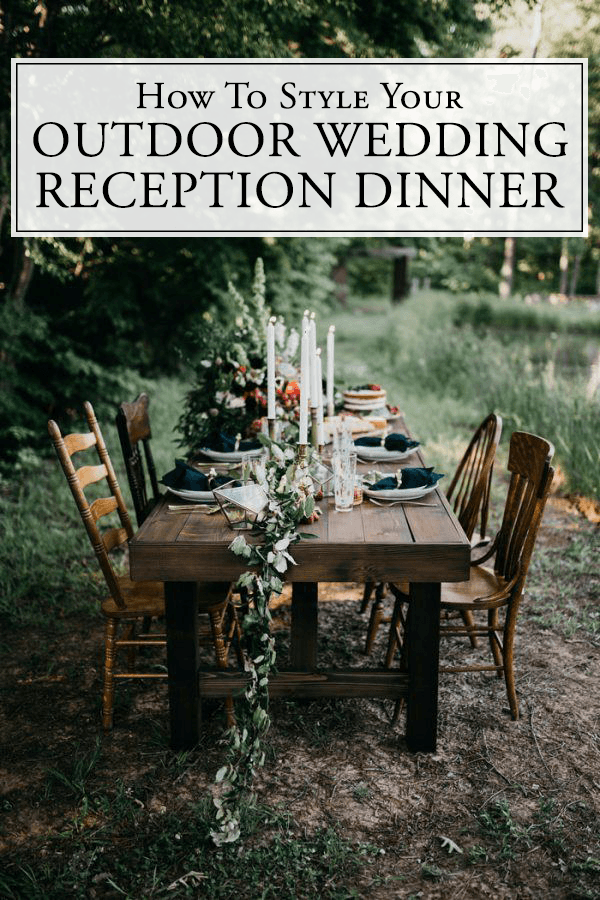 How To Style Your Outdoor Wedding Reception Dinner | Junebug Weddings
